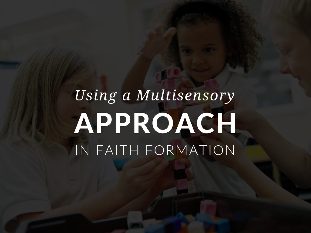 multisensory-approach-in-faith-formation