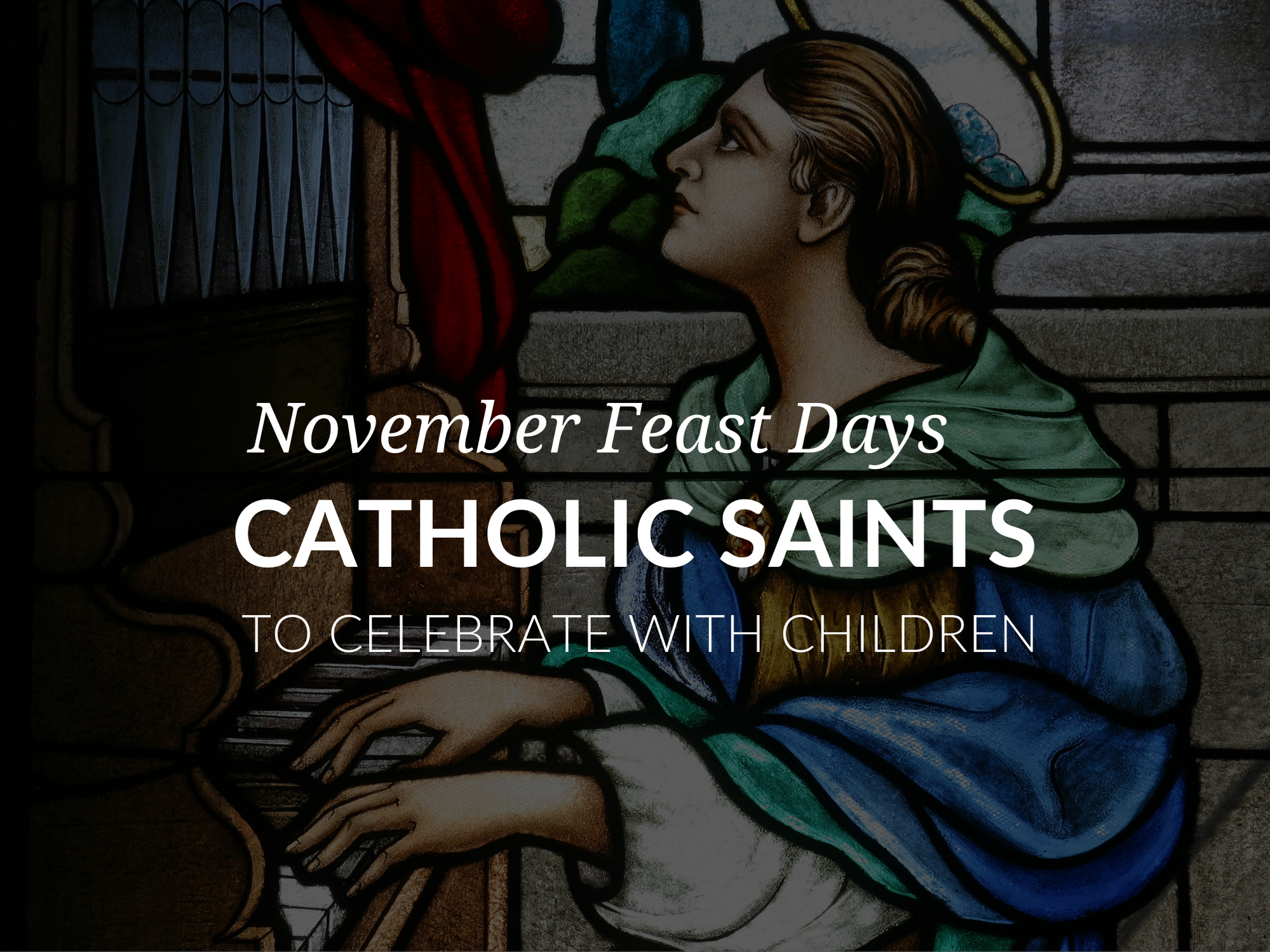 november-feast-days-catholic-saints-feast-days-november
