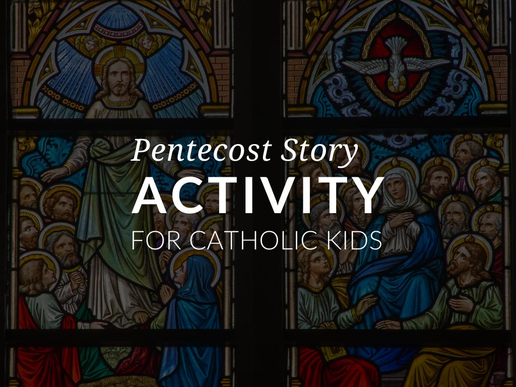 pentecost-story-activity-for-catholic-kids