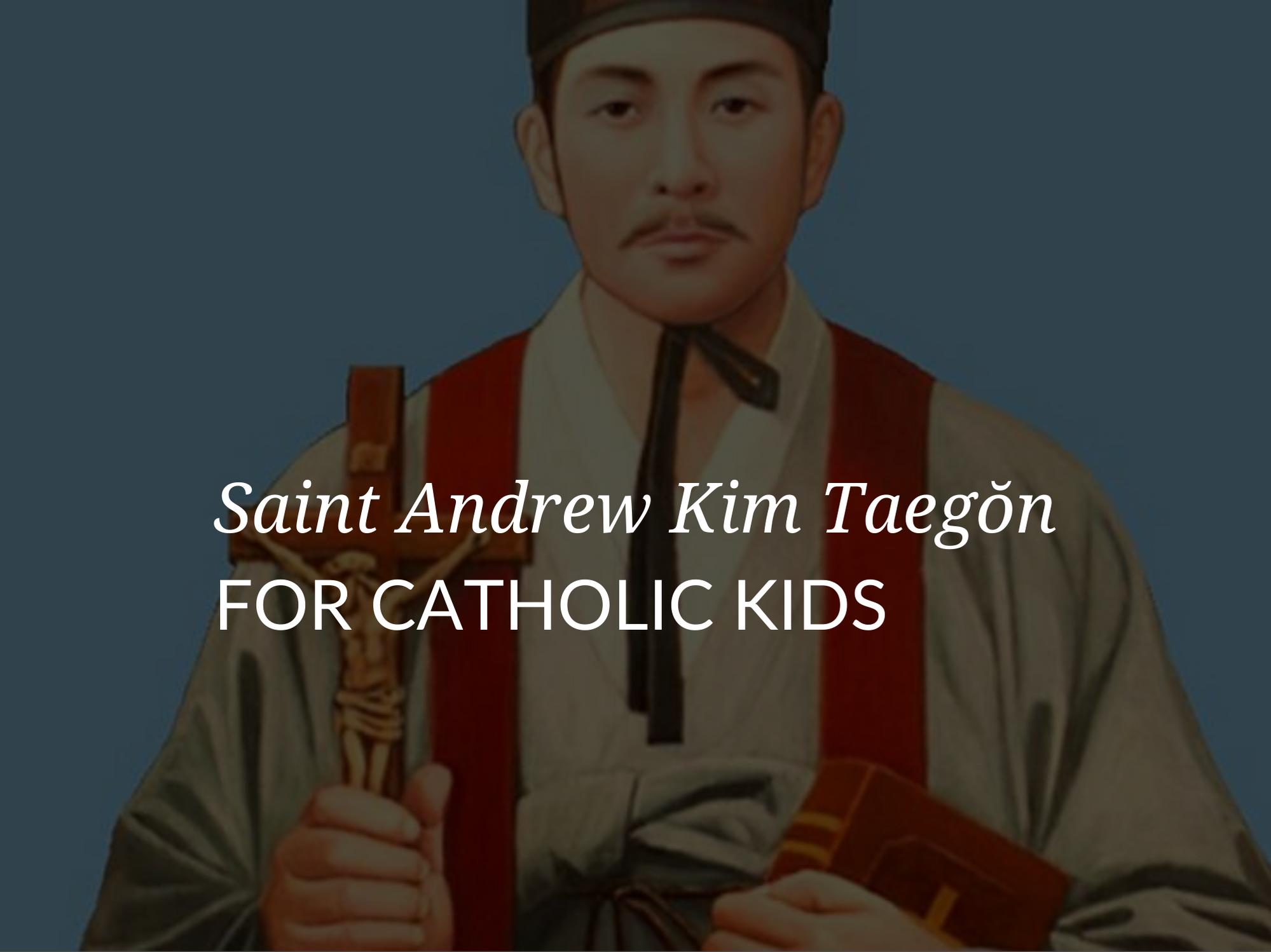 popular-saints-for-kids-saint-andrew-kim-taegon