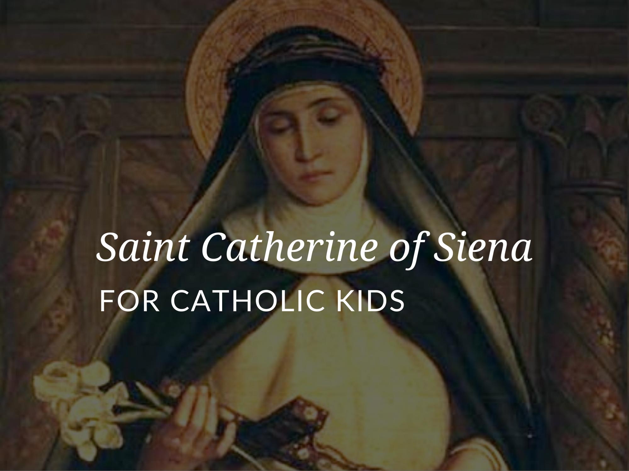 popular-saints-for-kids-saint-catherine-of-siena