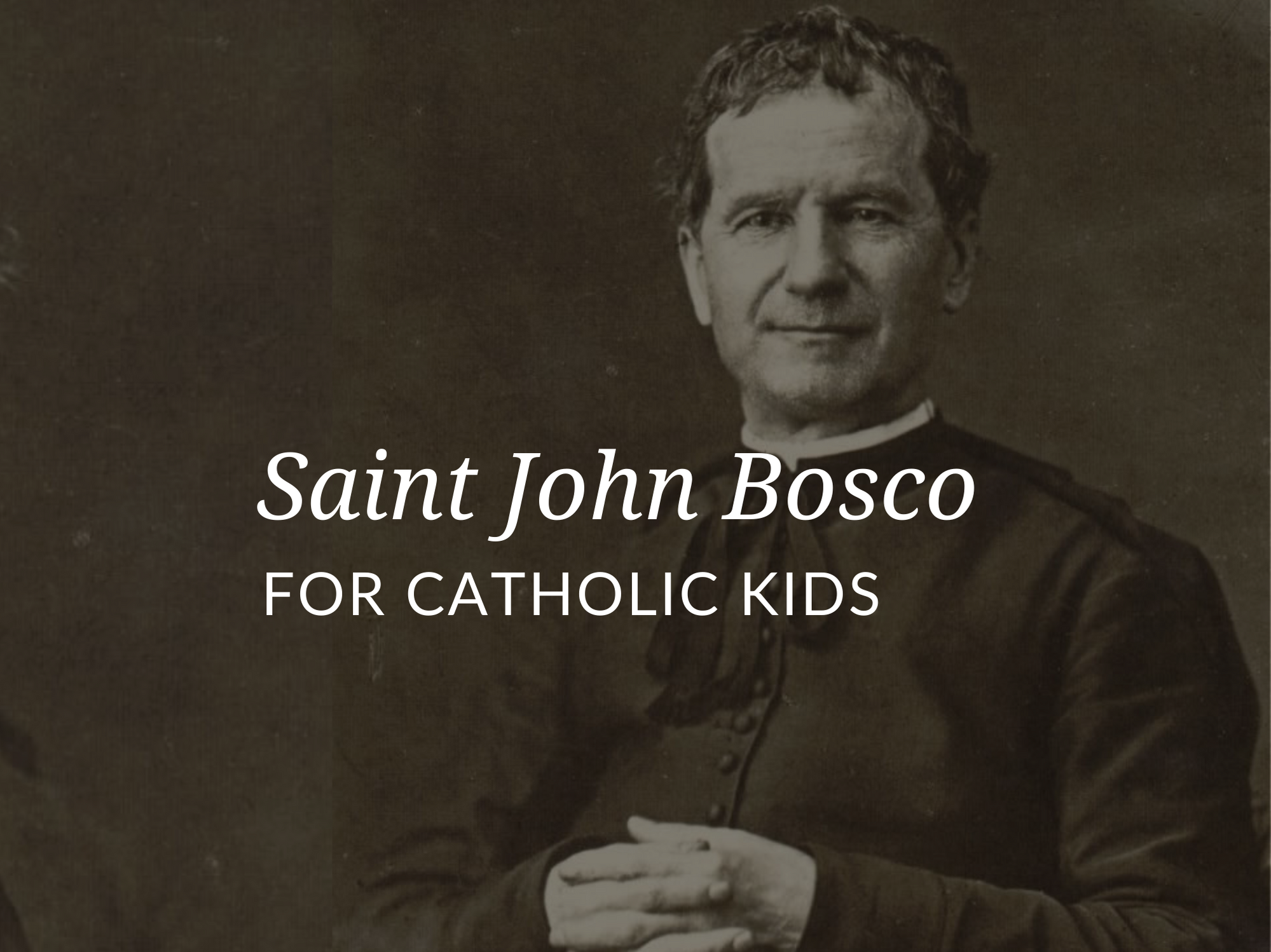 popular-saints-for-kids-saint-john-bosco Unspecified / Public domain