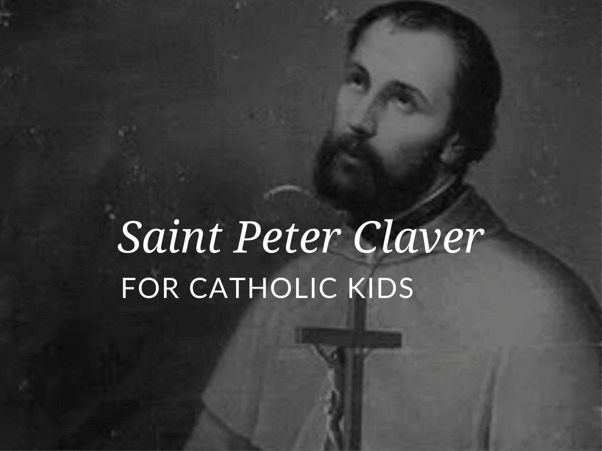 popular-saints-for-kids-saint-peter-claver