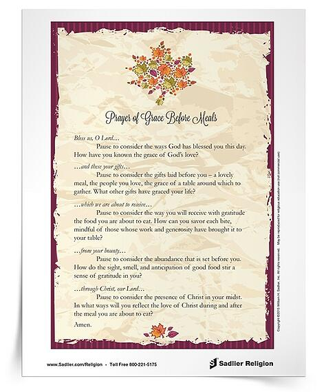 On Thanksgiving, Catholic families and friends gather to share a meal packed with meaning and tradition. Download a Prayer of Grace Before Meals Prayer Card and use it as a reflection to enhance your practice of gratitude leading up to the holiday.