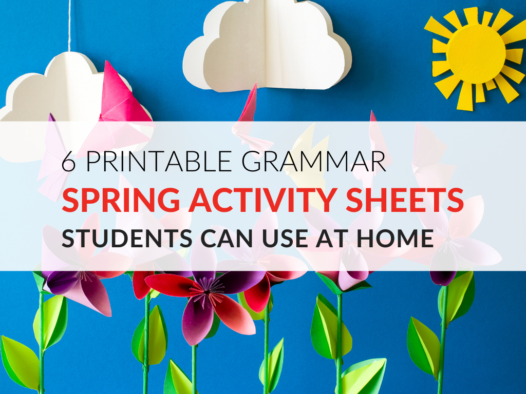 Printable Spring Activity Sheets Students Can Use at Home to Improve Grammar Skills printable-grammar-spring-activity-sheets-students-can-use-at-home