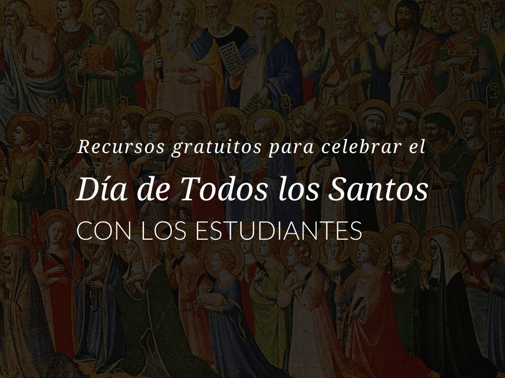 recursos-celebrar-el-dia-de-todos-los-santos