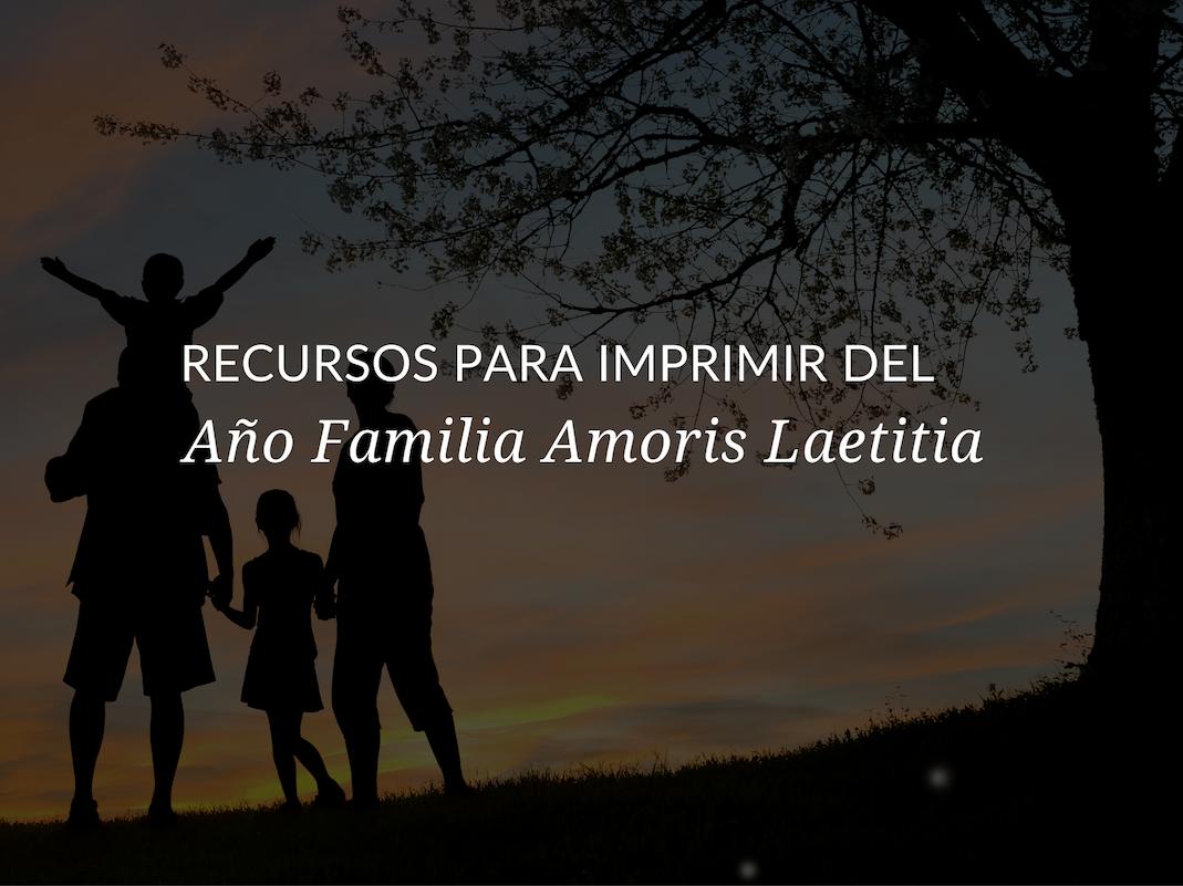 recursos-para-imprimir-del-ano-familia-amoris-laetitia