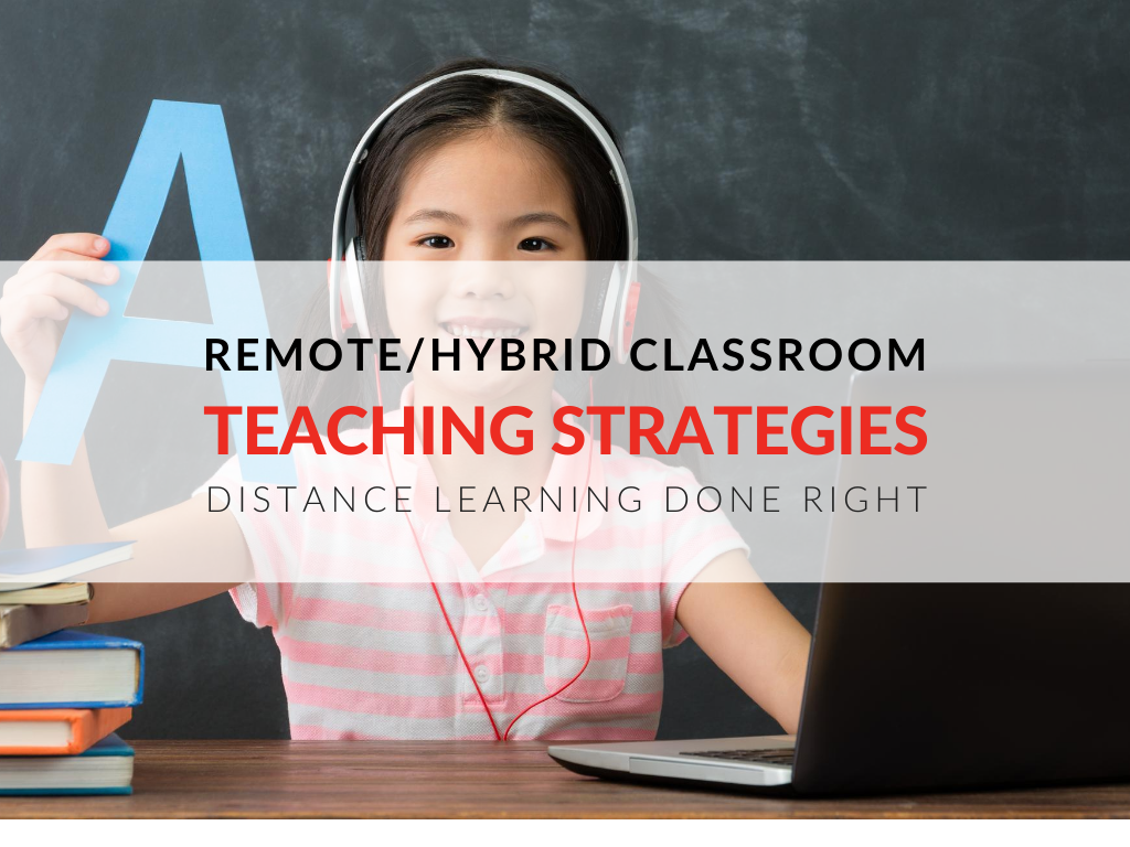 remote-teaching-hybrid-teaching-classroom-distance-learning-strategies