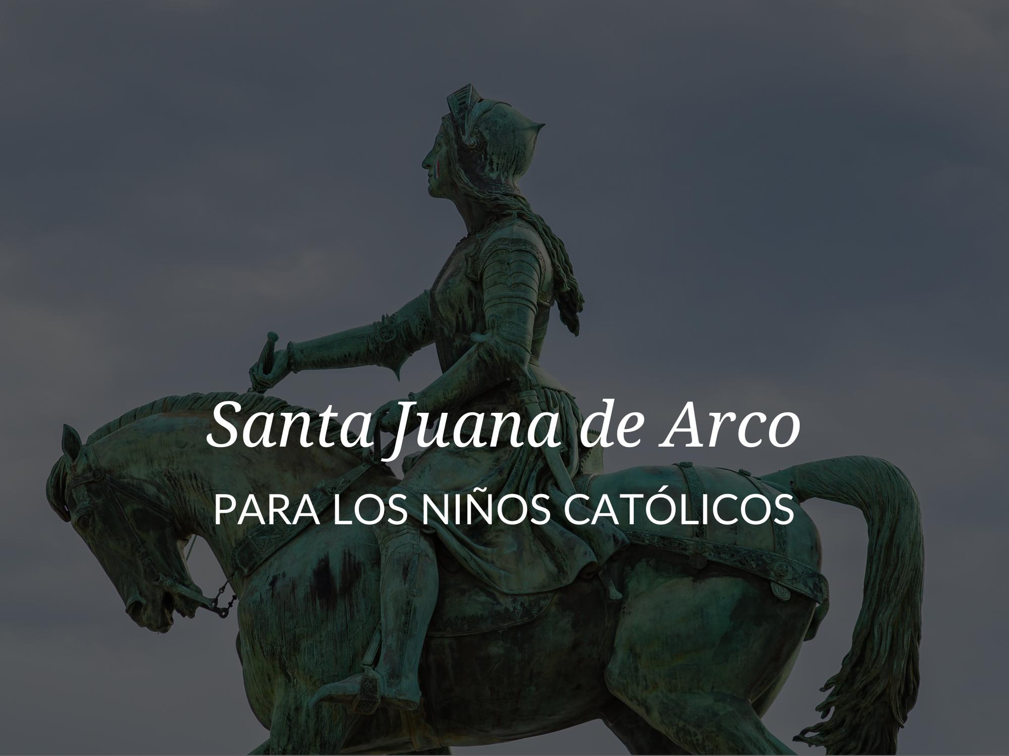 ¡En este artículo, exploraremos a otra santa popular para niños, santa Juana de Arco!