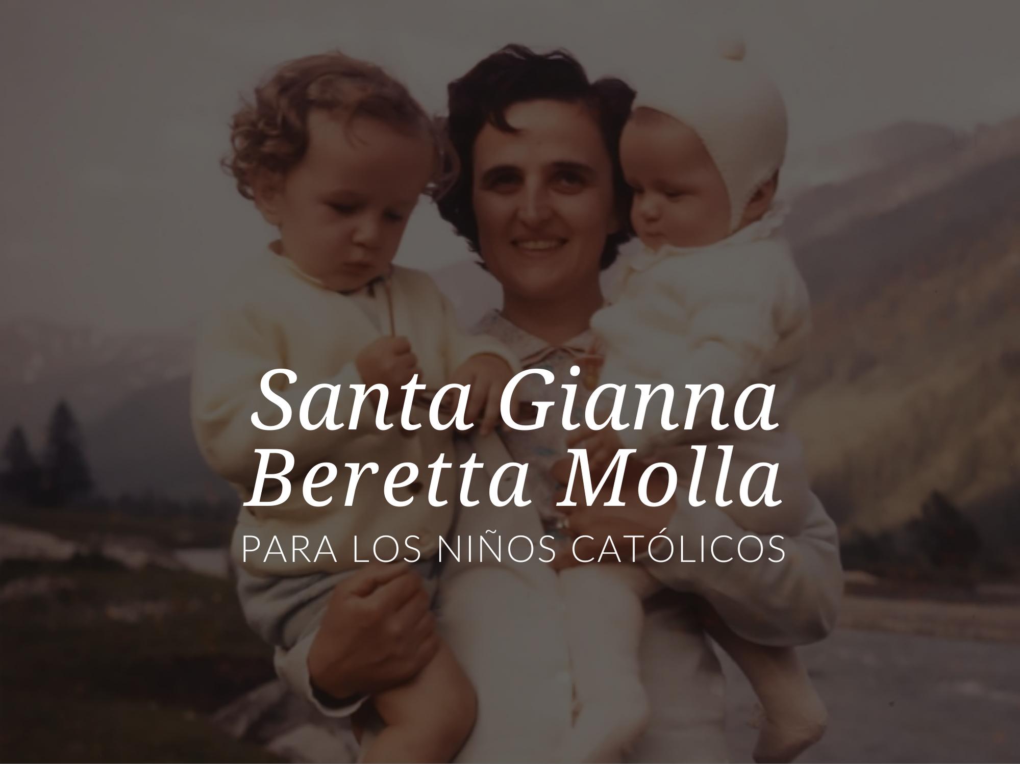 Santos populares para que los niños aprendan y estudien - Santa Gianna Beretta Molla