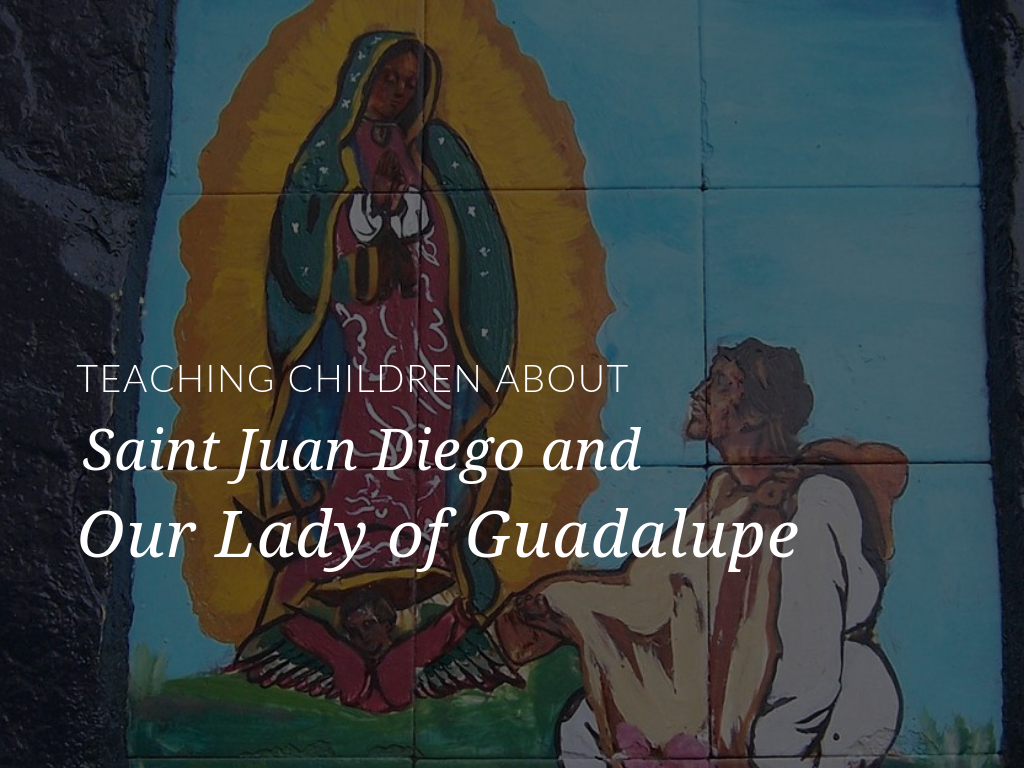 st-juan-diego-activity-and-our-lady-of-guadalupe-lesson