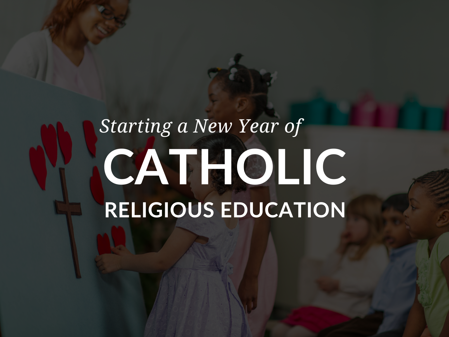 starting-a-new-year-of-catholic-religious-education-prayers-activities