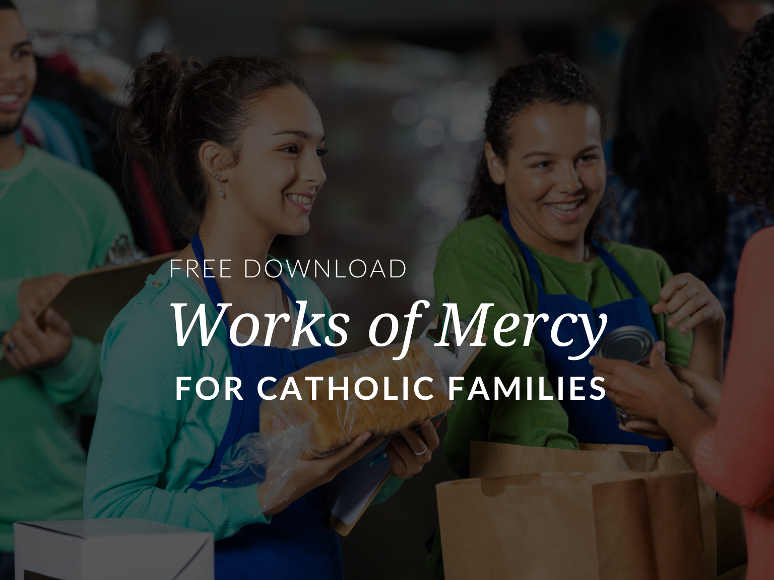 the-works-of-mercy-corporal-works-of-mercy-spiritual-works-of-mercy-families