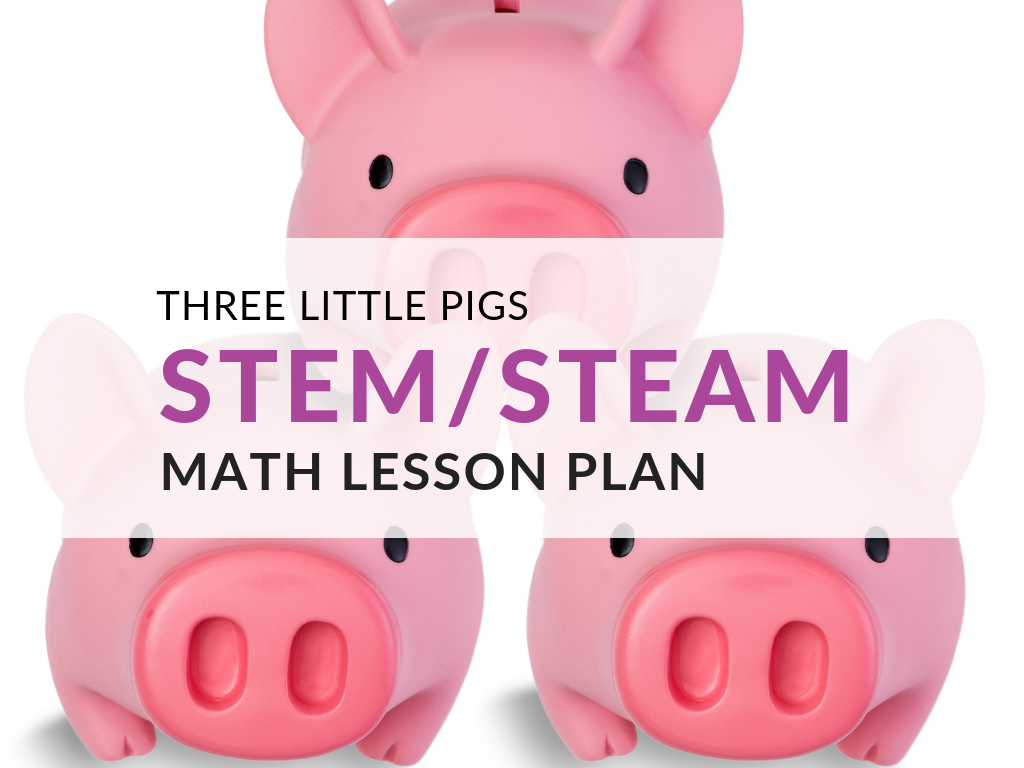 three-little-pigs-stem-lesson-plan-template-math