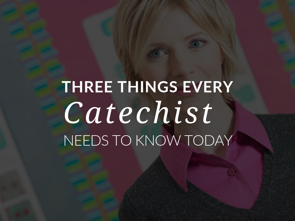 Three things every catechist needs to know today! Download a free Kaleidoscope Catechetical Session Preparation and Meditation.
