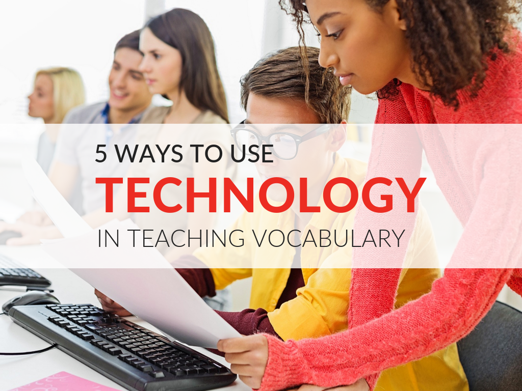 using-technology-in-teaching-vocabulary