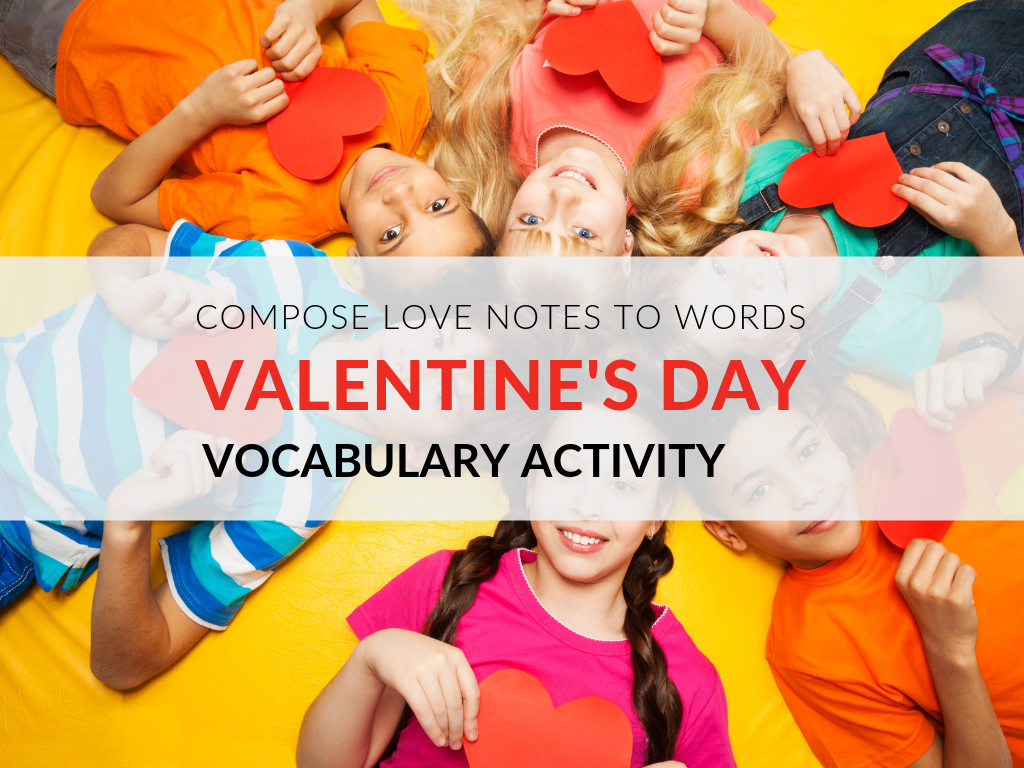 Valentine's Day is approaching and you know how much I LOVE words, so I thought it would be fun to compose valentines to vocabulary words. Download the Valentines to Vocabulary Template and have students compose love notes to words.