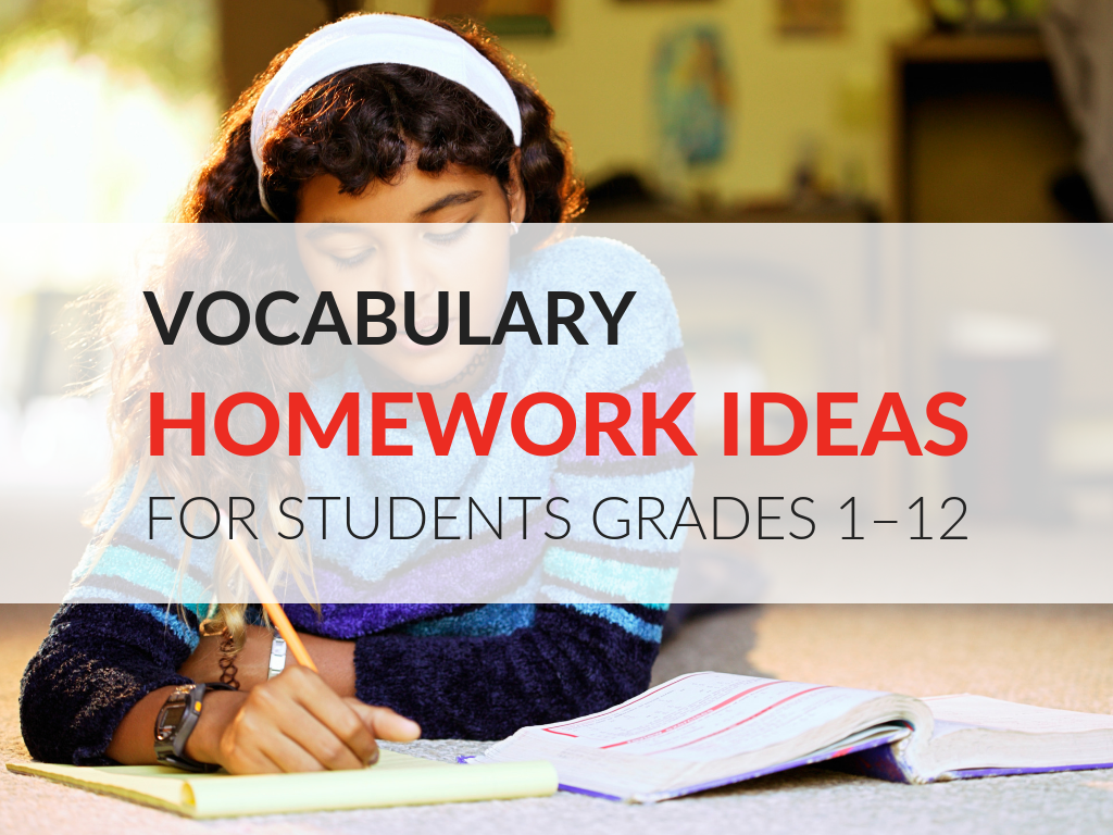 n this article, I'm sharing how to motivate students to do their homework and 11 vocabulary homework ideas and worksheets that work in grades 1–12.