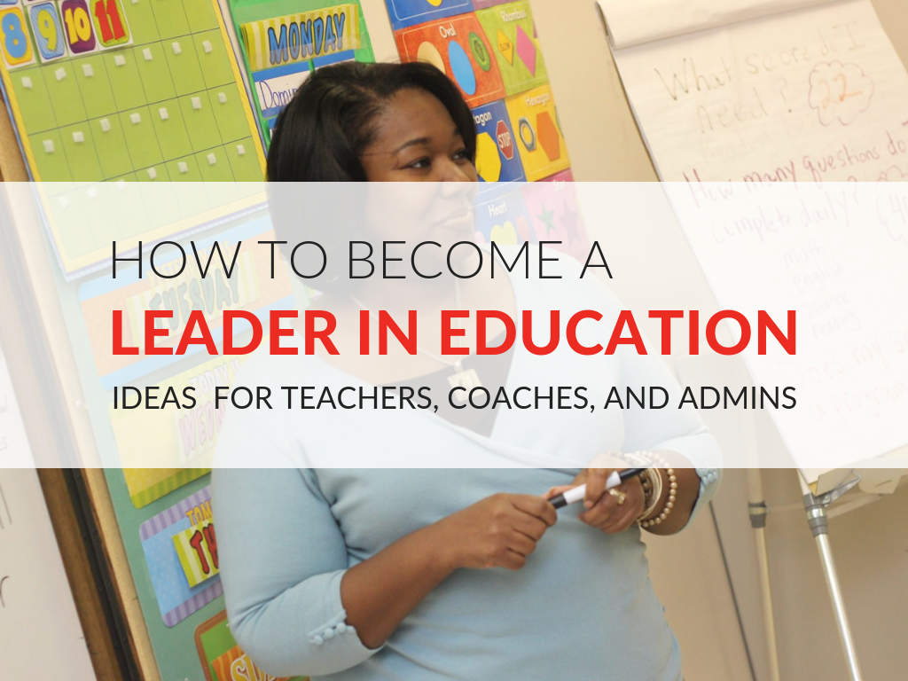 ways-to-become-an-educational-leader-resources