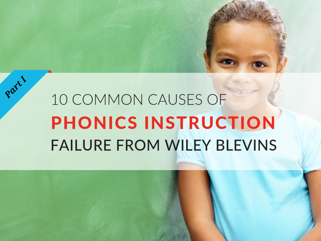 wiley-blevins-phonics-instruction-failures-part-1