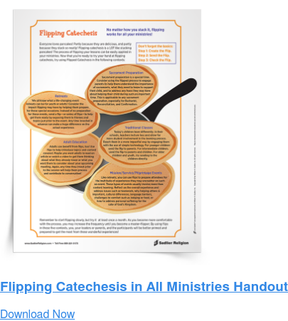 Flipping Catechesis in All Ministries Handout Download Now