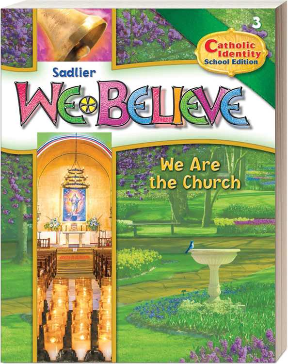 We Believe Catholic Identity School Edition