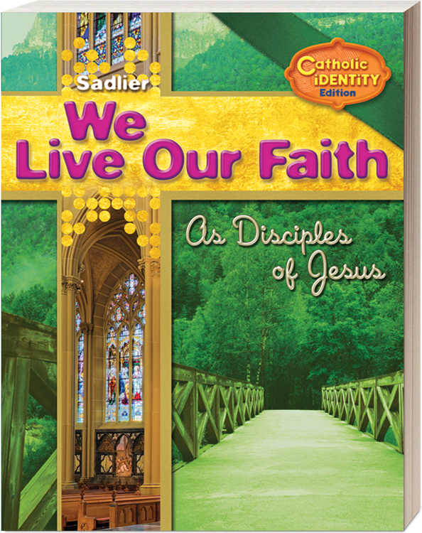 We-Live-Our-Faith-Catholic-Identity-Edition