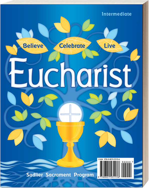 Believe • Celebrate • Live Reconciliation & Eucharist Intermediate