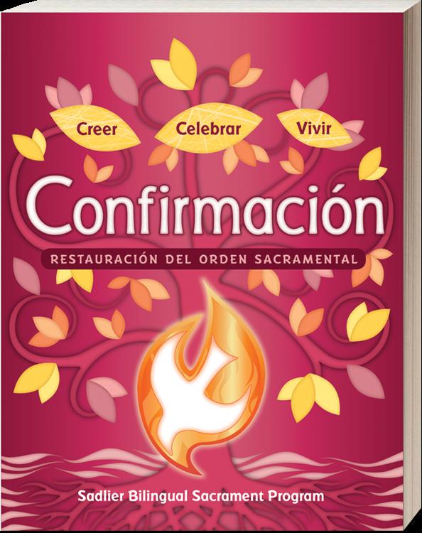 Creer • Celebrar • Vivir Confirmación - Restauración del orden sacramental