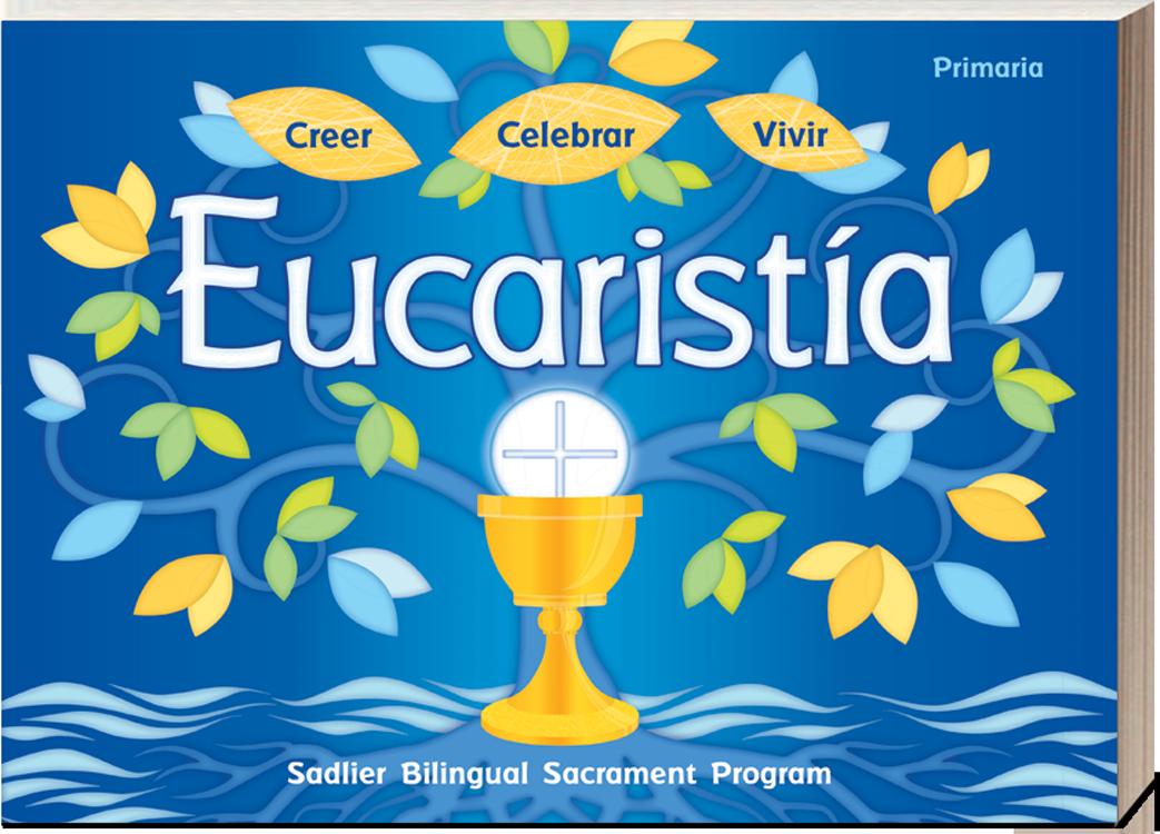 Creer • Celebrar • Vivir Eucaristía-Primaria