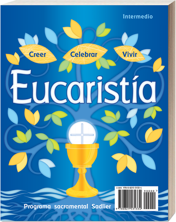 Creer • Celebrar • Vivir Reconciliación y Eucaristía - Intermedio