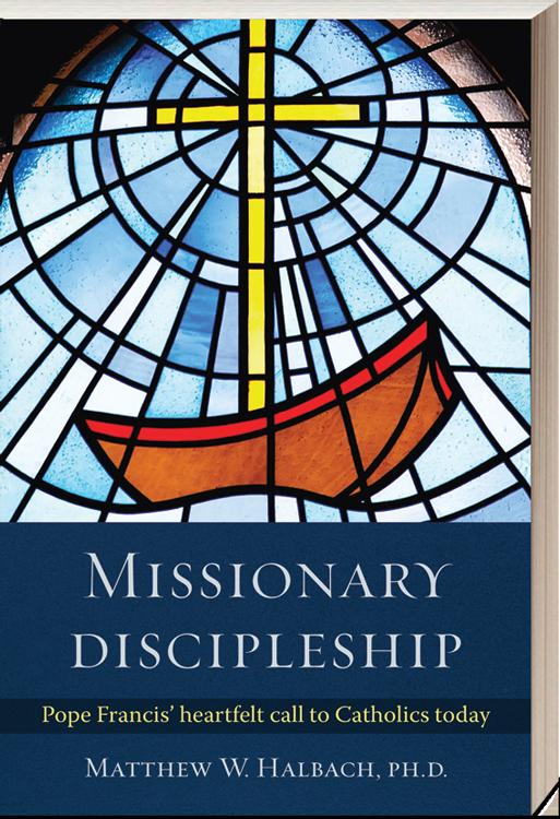 Missionary Discipleship