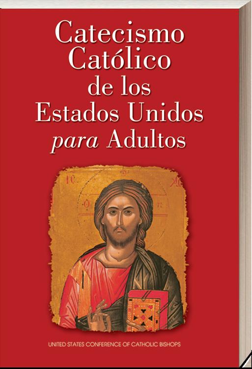 Catecismo Católica de los Estados Unidos para adultos