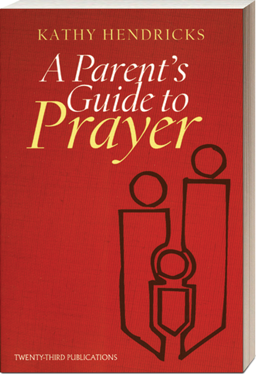 A Parent's Guide to Prayer