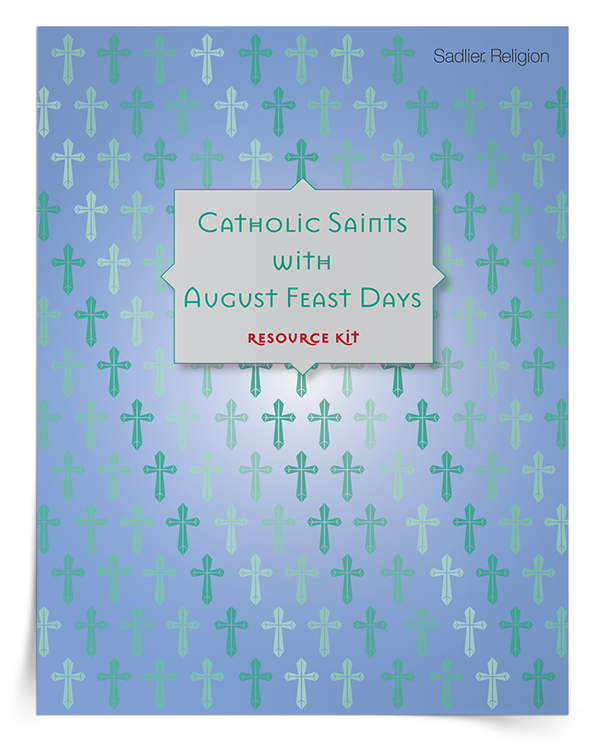 <em>Catholic Saints with August Feast Days</em> Resource Kit