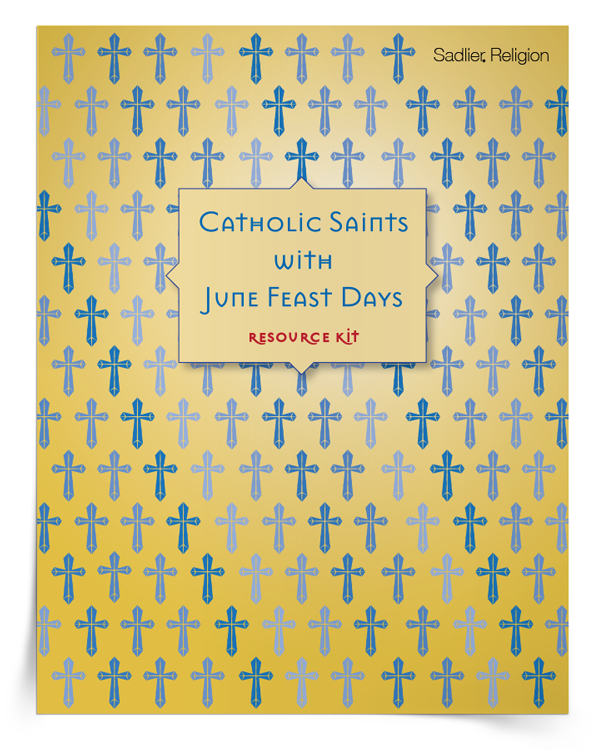 <em>Catholic Saints with June Feast Days</em> Resource Kit