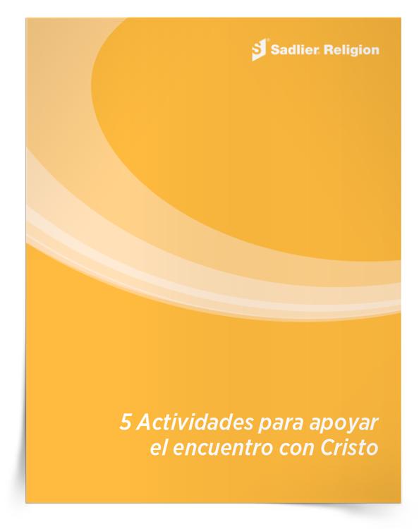 Libro electrónico <em>5 Actividades para apoyar el encuentro con Cristo</em>