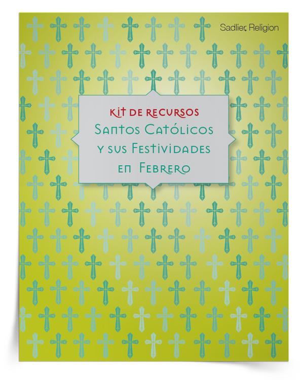 Kit de recursos <em>Santos católicos y sus festividades en febrero</em>