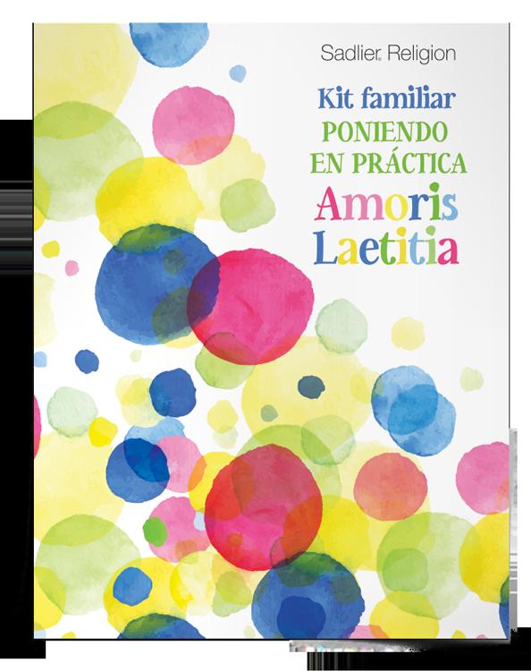 Kit familiar <em>Poniendo en práctica Amoris Laetitia</em>