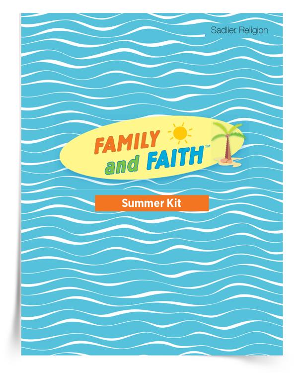 <em>Family and Faith Summer</em> Kit