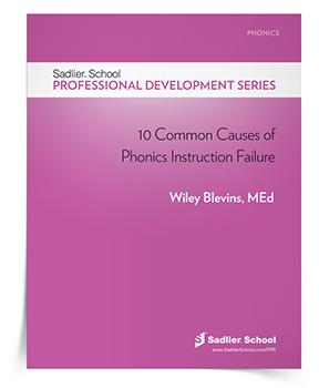 <em>10 Common Causes of Phonics Instruction Failure</em> eBook