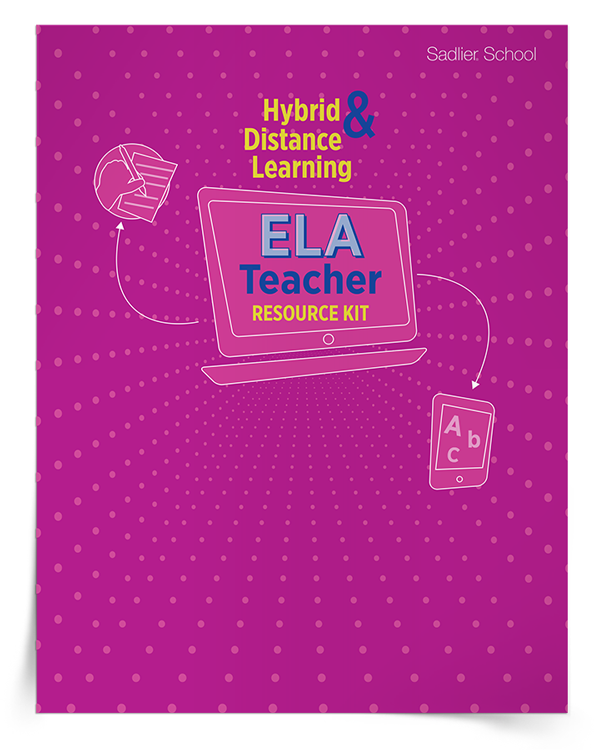 <em>Hybrid and Distance Learning ELA Teacher Resource</em> Kit