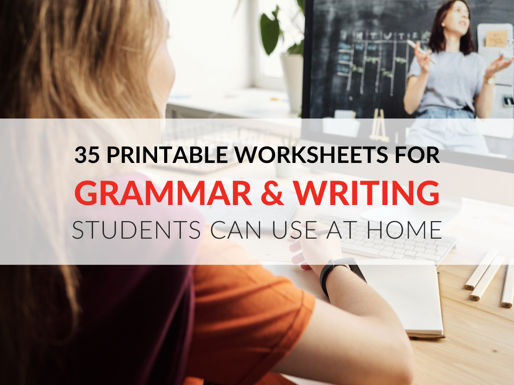 - 35 Printable Grammar Worksheets That Improve Students' Writing At Home