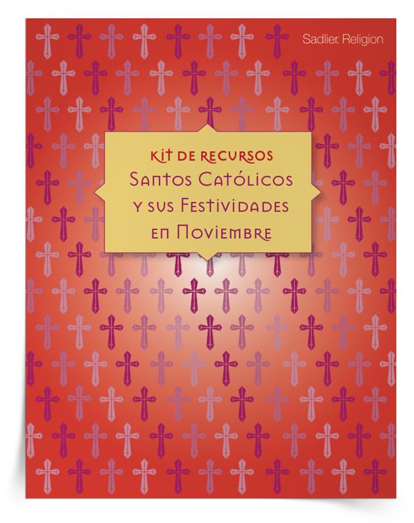 Kit de recursos <em>Santos católicos y sus festividades en noviembre</em>