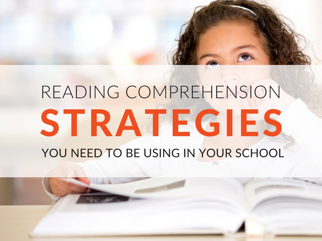 How To Teach Reading Comprehension Strategies In Your School ...
