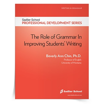 <em>The Role of Grammar in Improving Students' Writing</em> by Beverly Ann Chin, Ph.D.