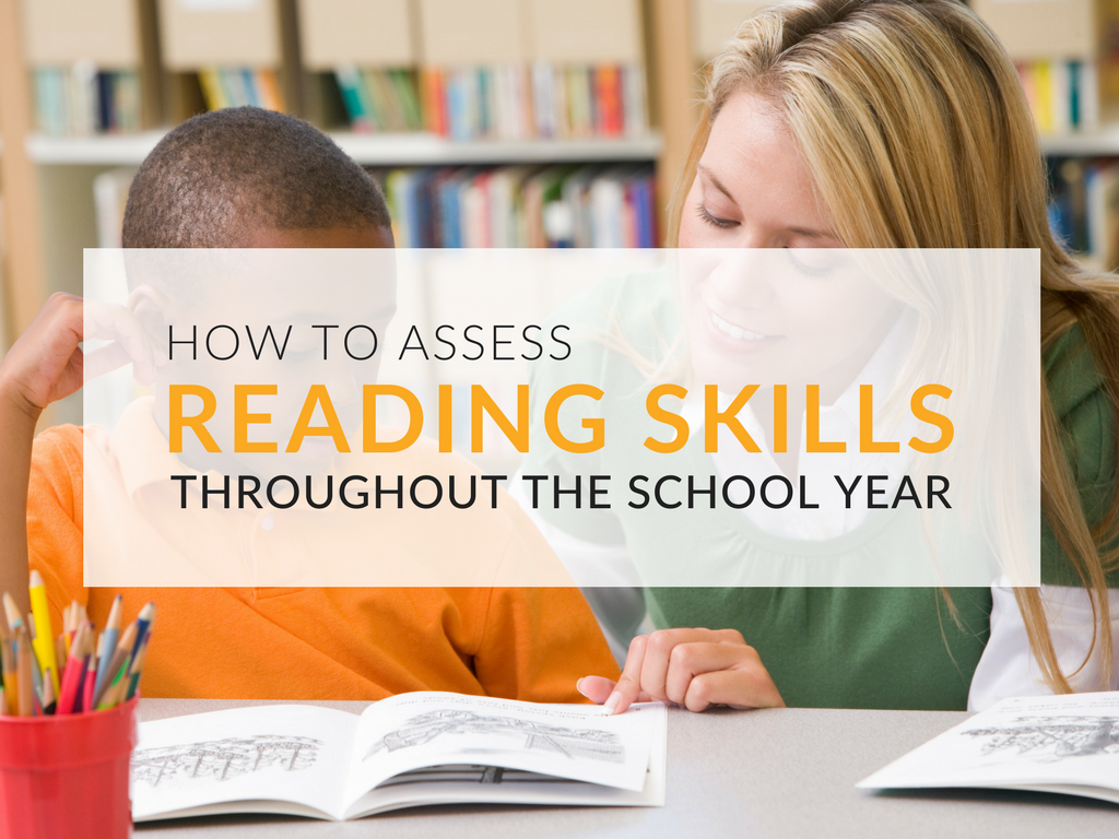 How to Assess Reading Levels of Elementary Students Throughout the Year