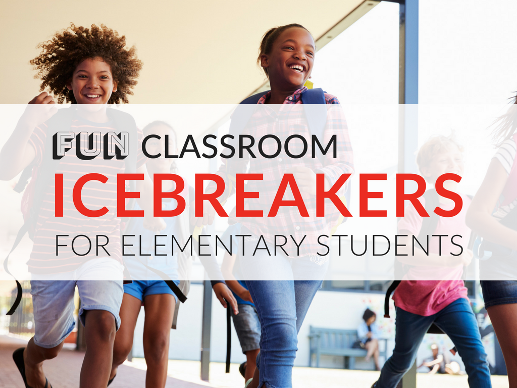 6 fun classroom icebreakers for elementary students free printables