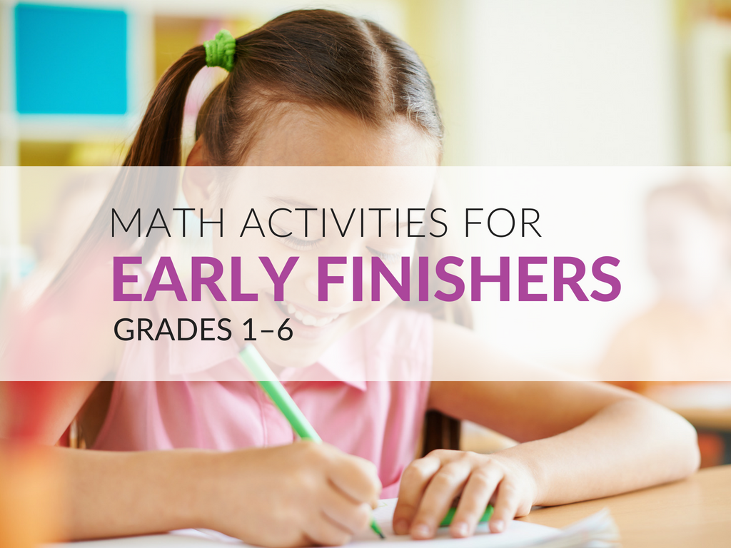 37 Math Early Finisher Activities for Elementary Students