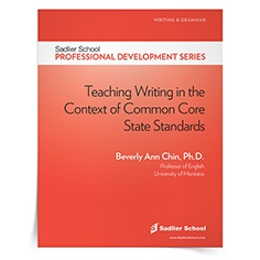 <em>Teaching Writing in the Context of Common Core State Standards</em> by Beverly Ann Chin, Ph.D.